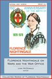 Florence Nightingale on Wars and the War Office, Nightingale, Florence and McDonald, Lynn, 0889204705
