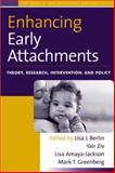 Enhancing Early Attachments : Theory, Research, Intervention, and Policy, , 1593854706