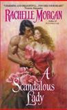 A Scandalous Lady, Rachelle Morgan, 0060084707