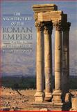 The Architecture of the Roman Empire : An Urban Appraisal, MacDonald, William, 0300034709