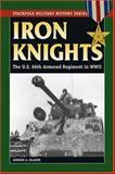 Iron Knights, Gordon A. Blaker, 0811734706