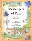 The Messengers of Rain - And Other Poems from Latin America, C. Lee, 0888994702