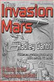 The Invasion from Mars : A Study in the Psychology of Panic, Cantril, Hadley, 1412804701