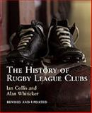 The History of Rugby League Clubs, Whiticker, Alan J. and Collis, Ian, 174110470X