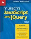 Murach's JavaScript and JQuery, Ruvalcaba, Zak and Murach, Mike, 1890774707
