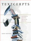 Textcerpts : Mastering College Textbook Reading, Wintner, Gene, 0321364708