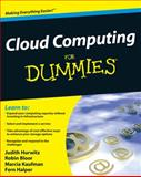 Hybrid Cloud for Dummies, Judith Hurwitz and Robin Bloor, 0470484705