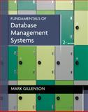 Fundamentals of Database Management Systems, Gillenson, Mark L., 0470624701