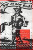 The Marketplace of Print : Pamphlets and the Public Sphere in Early Modern England, Halasz, Alexandra, 0521034701