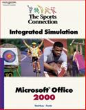 Sports Connection : Integrated Simulation, Microsoft Word 2000, VanHuss, Susie and Forde, Connie, 0538724706