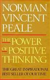The Power of Positive Thinking, Norman Vincent Peale, 0671764705