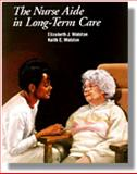 The Nurse Aide in Long Term Care, Walston, Betty J., 0827354703