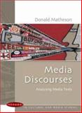 Media Discourses, Matheson, Donald M., 0335214703