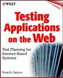 Testing Applications on the Web, Hung Quoc Nguyen, 047139470X