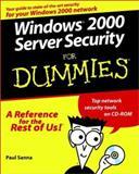 Windows 2000 Server Security for Dummies, Paul J. Sanna, 0764504703