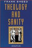 Theology and Sanity, Francis J. Sheed, 0898704707