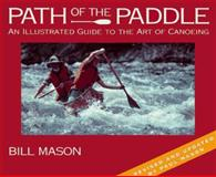 The Path of the Paddle, Bill Mason, 1559714700