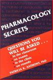 Pharmacology Secrets, Anthony, Patricia K., 1560534702