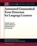 Automated Grammatical Error Detection, Claudia Leacock and Martin Chodorow, 1608454703