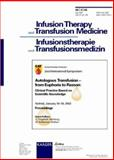 Autologous Transfusion - From Euphoria to Reason 9783805574709