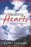 Healing Hearts, Kathy Shelton, 1490824715