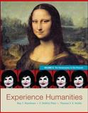 Experience Humanities : The Renaissance to the Present, Matthews, Roy and Platt, F. DeWitt, 0077494717