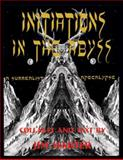 Initiations in the Abyss : A Surrealist Apocalypse, Harter, Jim, 0930324714