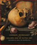 Vermeer, Rembrandt and the Golden Age of Dutch Art, Ruud Priem, 1553654714