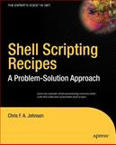 Shell Scripting Recipes, Chris F. A. Johnson, 1590594711