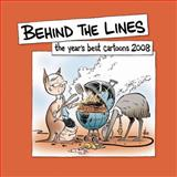 Behind the Lines : The Year's Best Cartoons 2008, National Museum of Australia, 1876944714