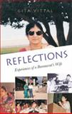 Reflections : Experiences of a Bureaucrat's Wife, Vittal, Gita, 8171884717