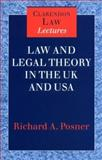 Law and Legal Theory in England and America, Posner, Richard A., 0198264712