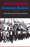 Steve Nelson, American Radical, Nelson, Steve and Barrett, James R., 0822954710