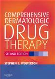 Comprehensive Dermatologic Drug Therapy, Wolverton, Stephen E., 1416024719