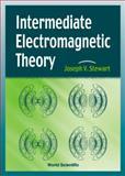 Intermediate Electromagnetic Theory, Stewart, Joseph V., 9810244711