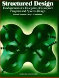 Structured Design : Fundamentals of a Discipline of Computer Program and System Design, Yourdon, Edward and Constantine, Larry L., 0138544719