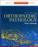 Orthopaedic Pathology : Expert Consult - Online and Print, Bullough, Peter G., 0323054714
