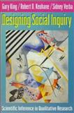 Designing Social Inquiry : Scientific Inference in Qualitative Research, King, Gary and Keohane, Robert O., 0691034710