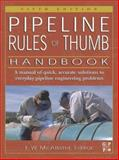 Pipeline Rules of Thumb Handbook, , 0750674717