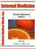 Internal Medicine Practice Questions 2004 #2, Anthony D. Slonim, 1889344710