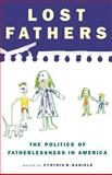 Lost Fathers, Cynthia R. Daniels, 0312224710