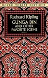 Gunga Din and Other Favorite Poems, Rudyard Kipling, 0486264718