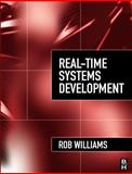 Real-Time Systems Development, Williams, Rob, 0750664711