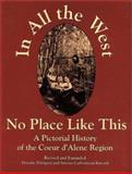 In All the West No Place Like This, Dorothy Dahlgren and Simone C. Kincaid, 0964364719