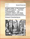 Angliæ Notiti, Edward Chamberlayne, 1170494714