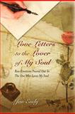 Love Letters to the Lover of My Soul, Jan Eudy, 1470154714