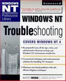 Windows NT 4 Troubleshooting, Ivens, Kathy, 0078824710