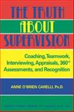 The Truth about Supervision 9780398074715