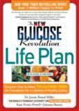 The New Glucose Revolution Life Plan, Jennie Brand-Miller and Johanna Burani, 1569244715