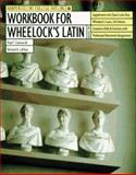 Workbook for Wheelock's Latin, Comeau, Paul T., 0062734717